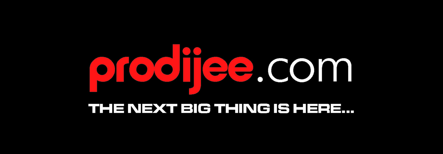 PRODIJEE - THE NEXT BIG THING IS HERE!